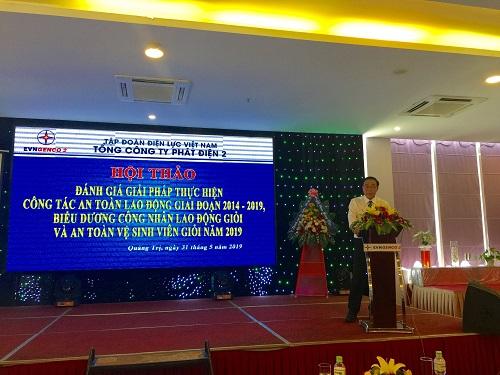 Ông Nguyễn Duy Lăng - PTGĐ, CT CĐ Tổng công ty Phát điện 2 phát biểu khai mạc Hội thảo